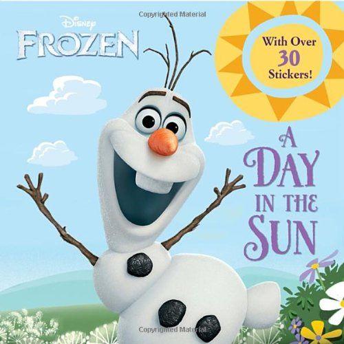 A Day in the Sun (Frozen (Random House)) by Frank Berrios http://www.amazon.co.uk/dp/0736430881/ref=cm_sw_r_pi_dp_Csqpub017S081