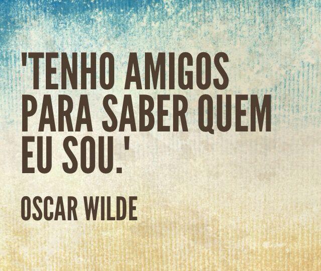 Amigos - Oscar Wilde