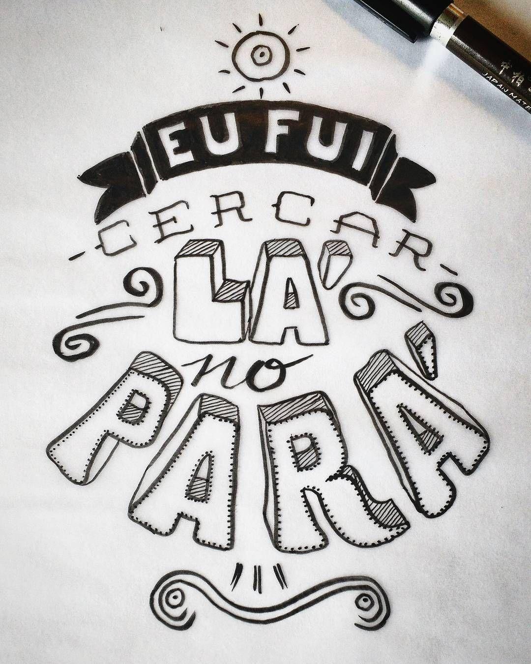 Eu fui cercar lá no Pará - Acadêmicos da cerca frango #art #graphic #letras #lettering #letters #desenho #dessin #dibujo #handlettering #handmadetype #calligraphy #handmade #handmadefont #typographyinspired #typeoftheday #typography #type #artoftheday #tracing #sketch #caligrafia #graphicdesign #typedesign #instatype #design #cerca #cercafrango #carnaval #cerca-frango #carnaval2017 #carnavalSP