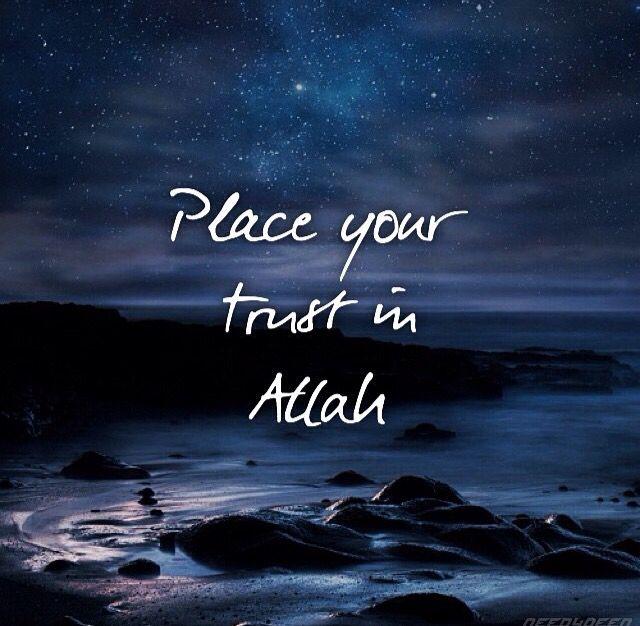 Trust In Islam Quotes: Islam Hadith, Islam, Islam Religion