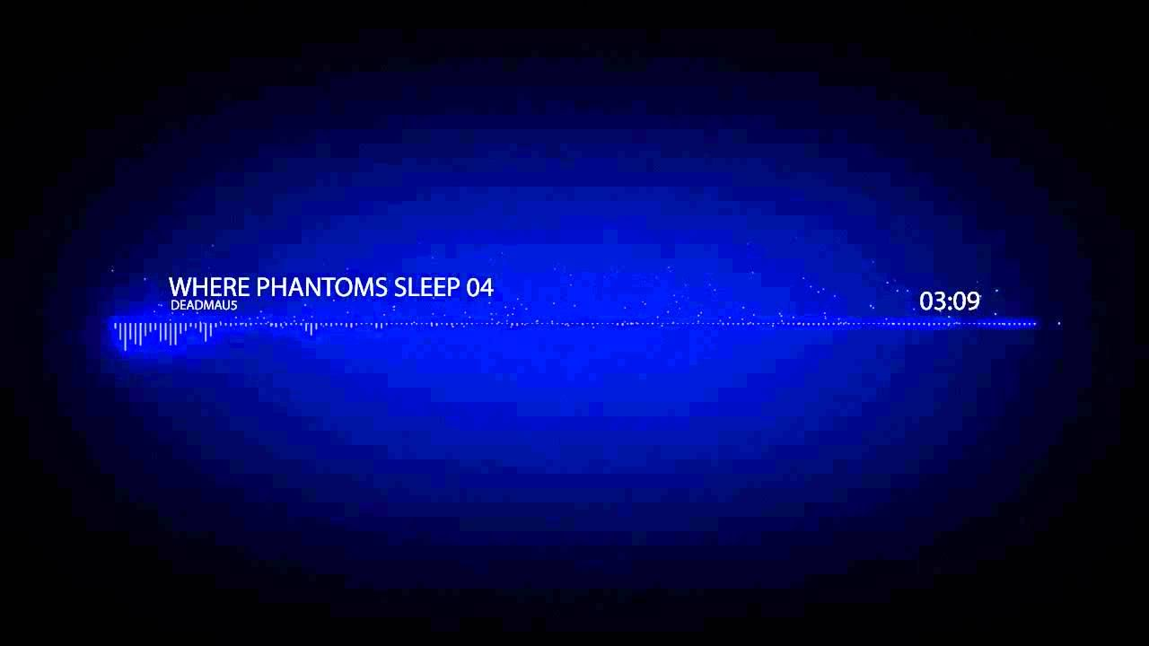 Deadmau5 Where Phantoms Sleep 04 Youtube Music In 2019