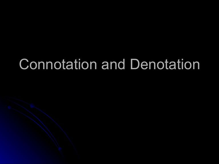 slideshare  connotation and denotation definition and