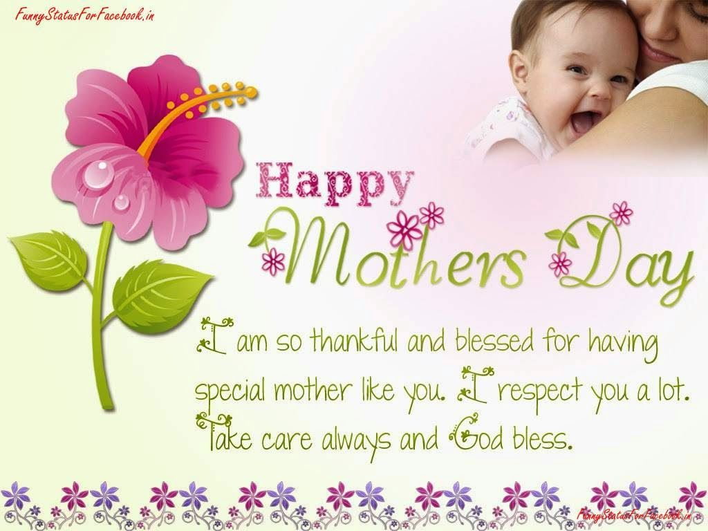 I Am So Thankful And Blessed For Having Special Mother Like You I Respect You A Lot Ta Happy Mothers Day Wishes Happy Mothers Day Wallpaper Mother Day Wishes