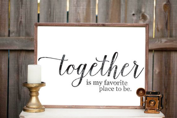 Together Is My Favorite Place To Be - Wood Sign - Wooden Sign ...