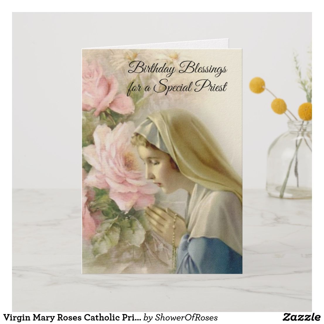 Virgin Mary Roses Catholic Priest Birthday Prayer Card