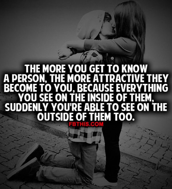 The More You Get To Know A Person