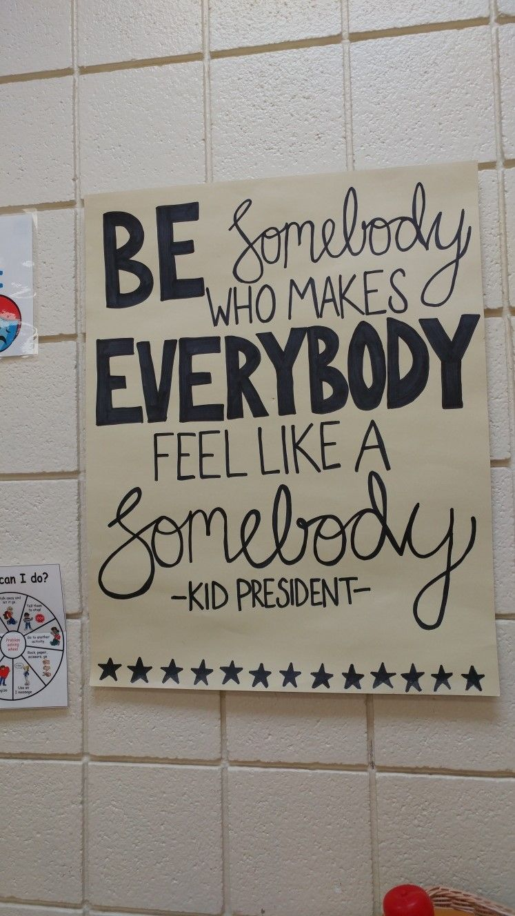 Kid President Poster I Made For The Classroom Campaign Posters Kid President Poster
