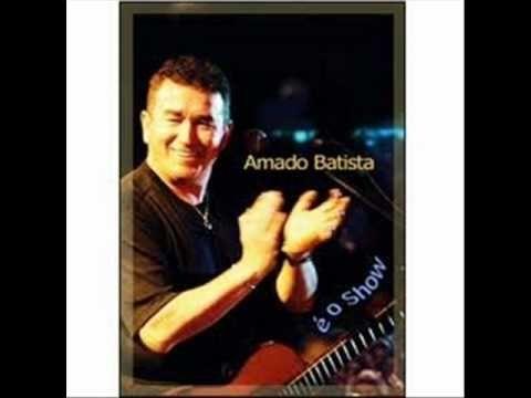 Amado Batista Alucinacao Com Imagens Musicas Romanticas