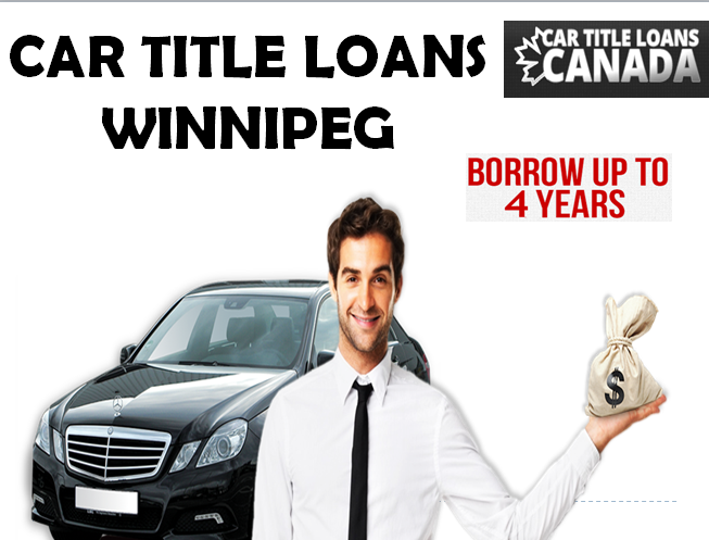 Car Title Loans Is Providing Loans In Winnipeg Whether You Have A Good Or Bad Credit If You Own A Car You Can Apply For A Car Title Loans For Bad