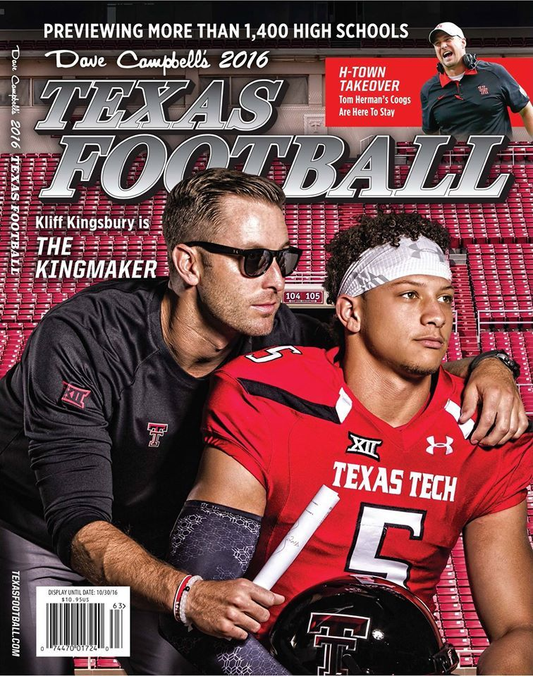 Kliff Kingsbury Patrick Mahomes Are Featured On The 2016 Dave Campbell S Texas Football Cover Texas Football Texas Tech Football Texas Tech