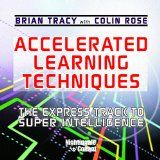 Accelerated Learning Techniques: The Express Track to Super Intelligence - http://wp.me/p6wsnp-5Fy