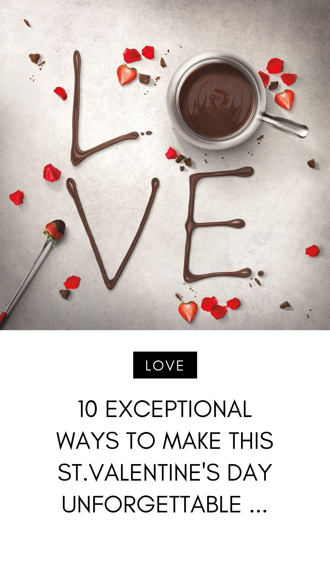 10 Exceptional 🙌 Ways to Make This 👇👈 St Valentine's Day