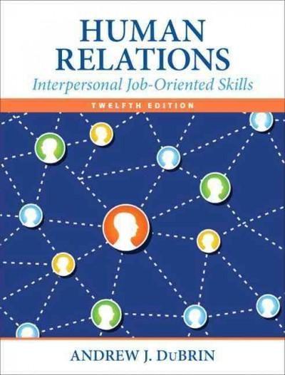 Human Relations: Interpersonal Job-Oriented Skills