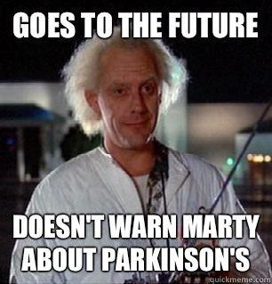Scumbag Doc Brown Back To The Future Funny Memes Future Memes