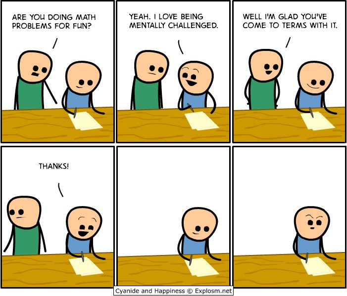 Cyanide and Happiness- Math problems   My kind of funny
