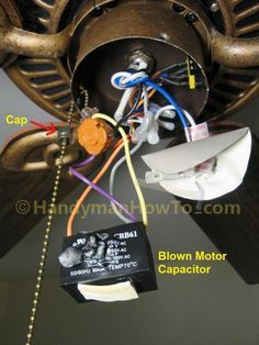Fix A Blown Ceiling Fan Capacitor In 2019 Ceiling Fan