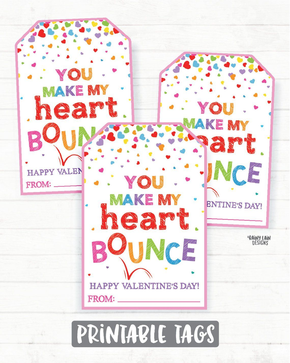 Bouncy Ball Valentine Tags, Ball Valentines, You Make My ...