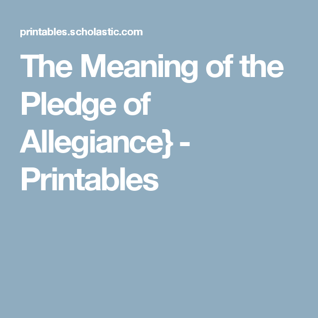 the meaning of the pledge of allegiance printables cub scouts pinterest. Black Bedroom Furniture Sets. Home Design Ideas