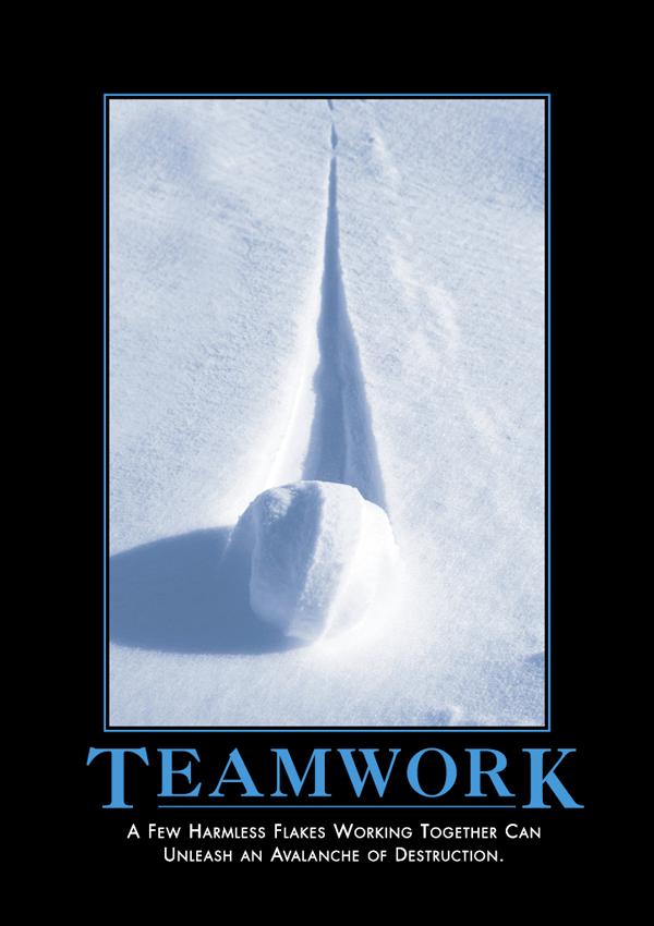 Teamwork Just Plain Funny Demotivational Posters Teamwork