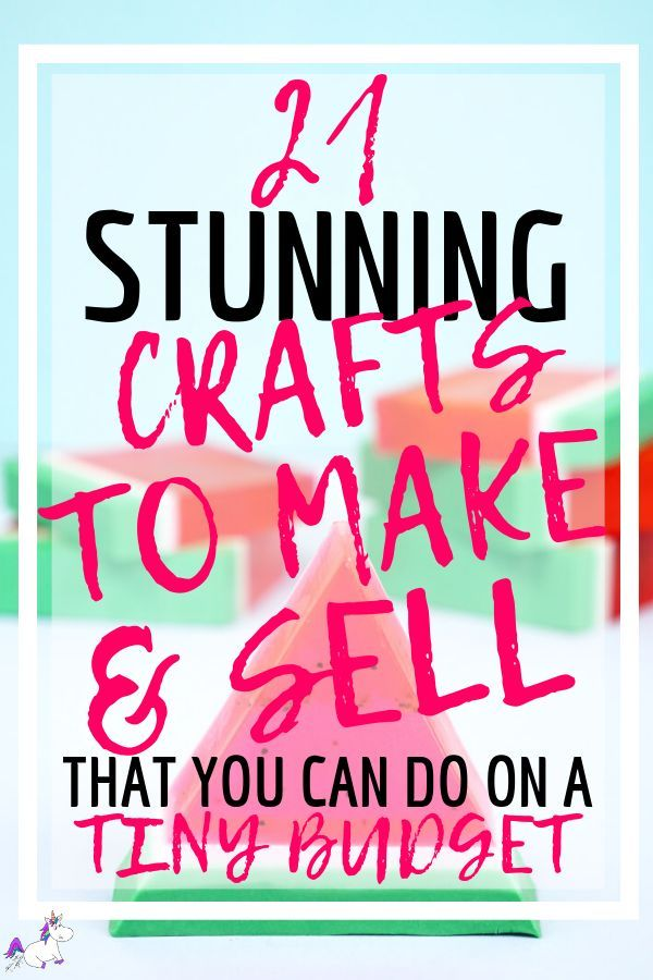 Uitgelezene 21 Brilliant Crafts To Make And Sell For Extra Cash In 2020 - Geld FL-06