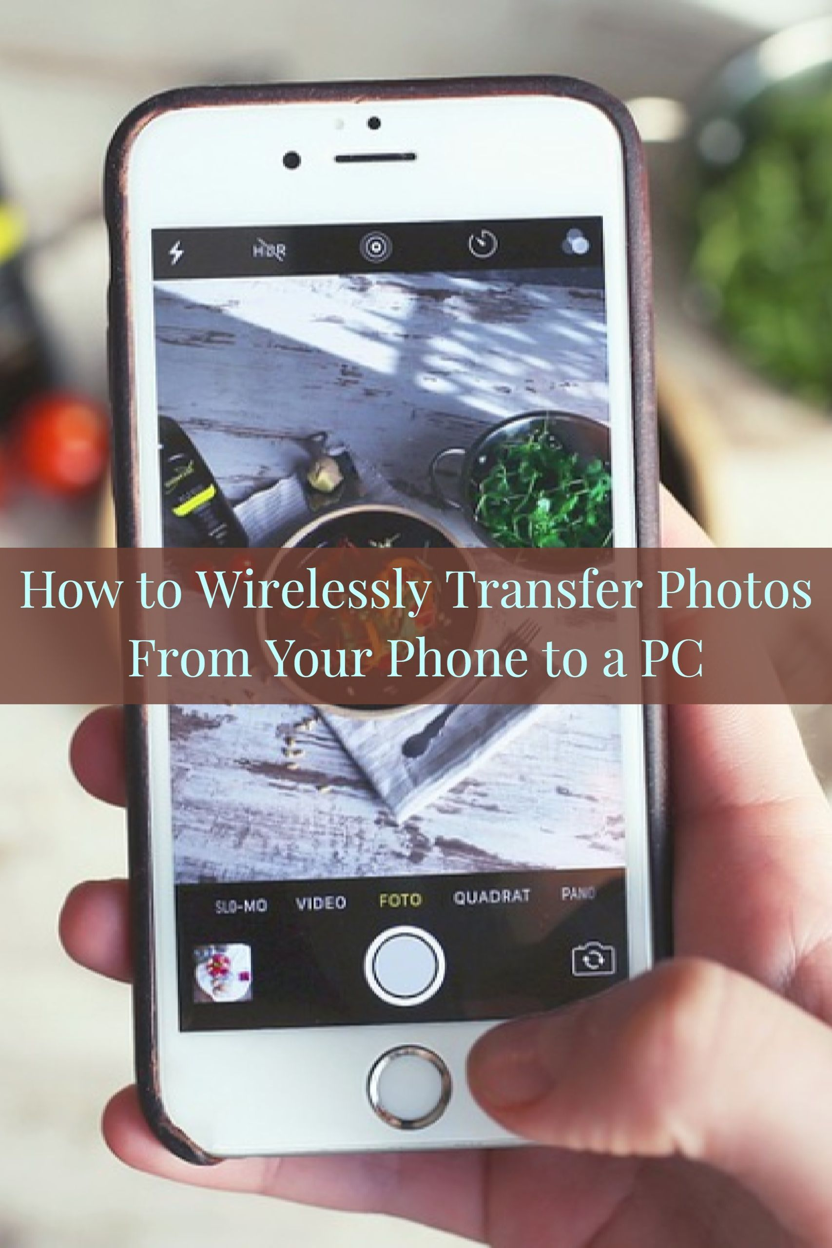 How To Wirelessly Transfer Photos From Your Phone To A Pc Phone Cheap Cell Phones Smartphone