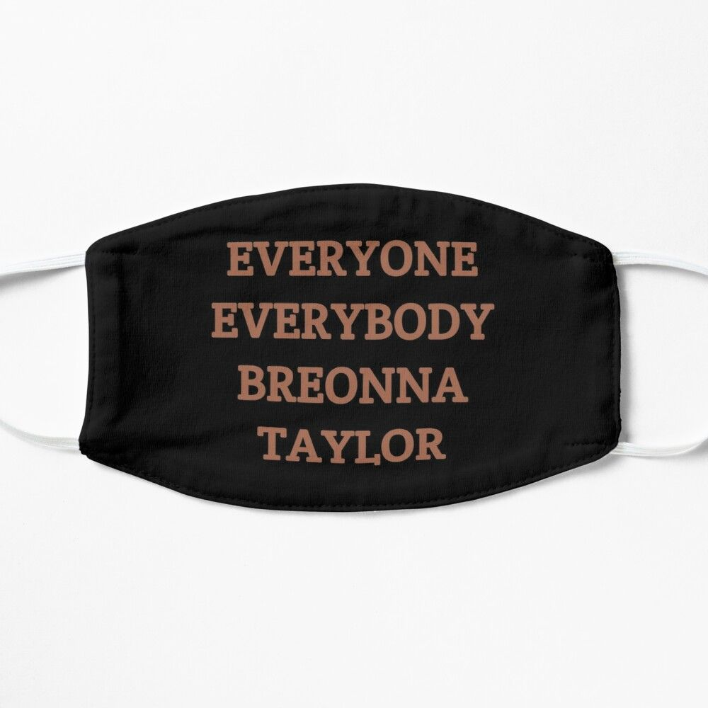 Everyone Everybody Breonna Taylor Mask By Sky Sun In 2020 Mask Everyone Everybody Mask For Kids