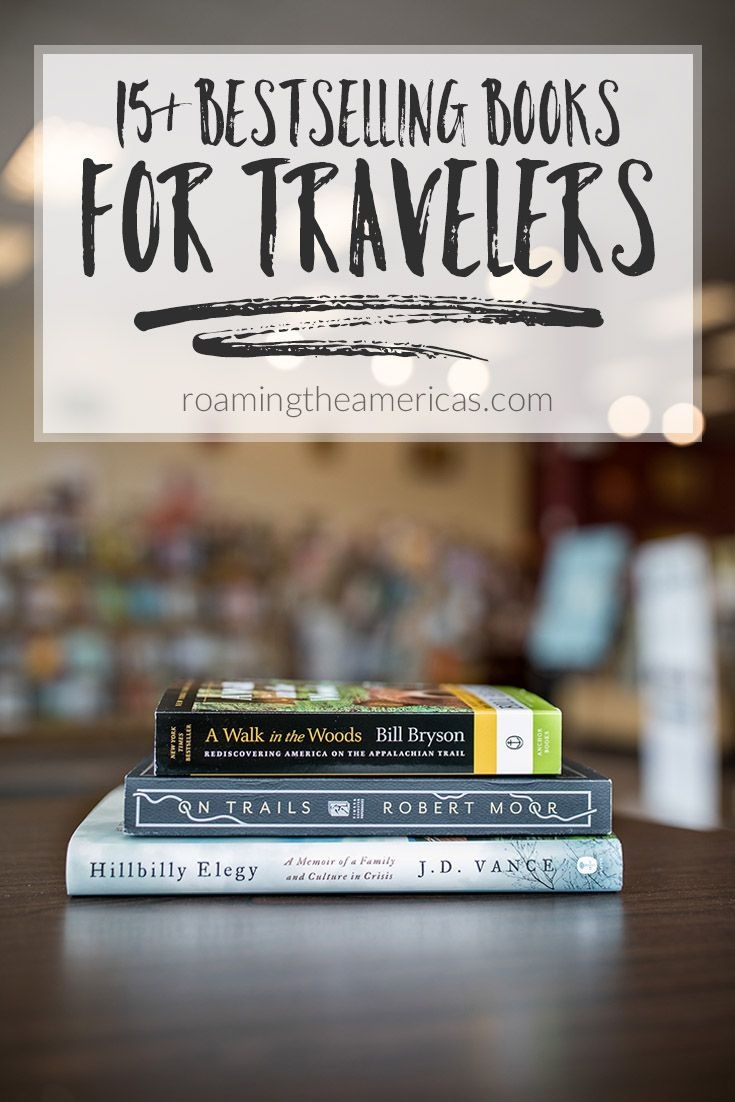 Best Books For Travelers 2018 Roaming The Americas Posts