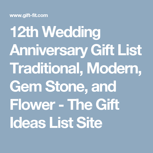 12th Wedding Anniversary Gift List Traditional, Modern, Gem Stone, and ...