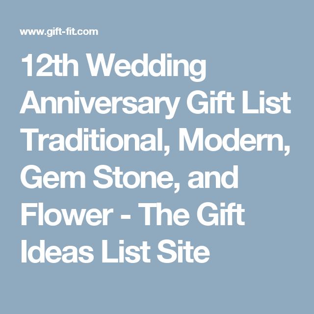 Wedding Gifts Website: 12th Wedding Anniversary Gift List Traditional, Modern