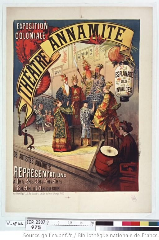 Exposition coloniale. Théatre Annamite, Esplanade des Invalides : 38 artistes annamites, représentations à 1h 1/2, 2h1/2 [...] & 10h. du soi...
