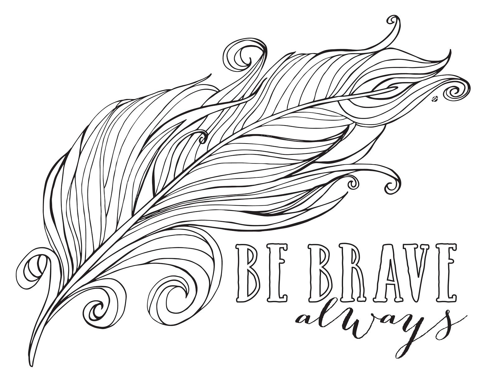 Swear word coloring book sarah bigwood - Always Be Brave Feather Coloring Pages For Kids