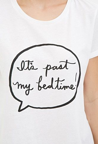 """Camiseta """"It's Past My Bedtime"""" 