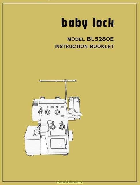 Baby Lock Bl5280e Sewing Machine Instruction Plus Service Manual Sewing Machine Instructions Baby Lock Sewing Machine Babylock
