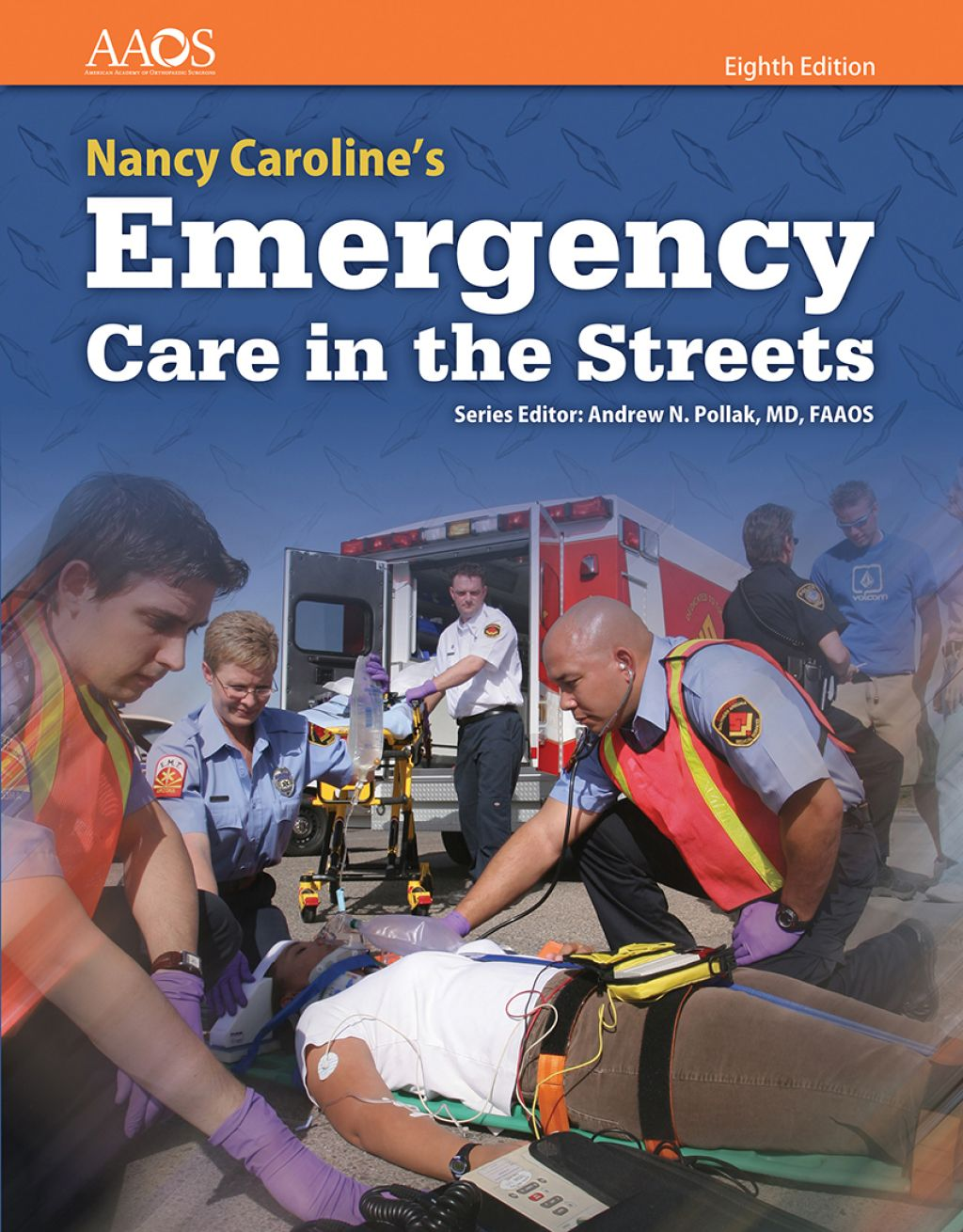 Nancy Caroline's Emergency Care in the Streets (eBook