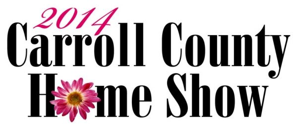 Carroll County Home Show - Saturday, March 22 and Sunday, March 23