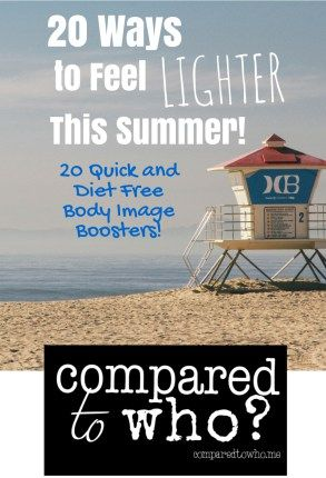 20 Ways to feel lighter this summer