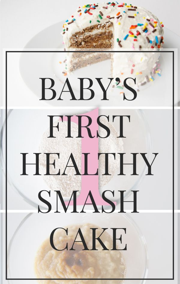 Recipe Babys First Healthy Cake Recipe Smash cakes Healthy