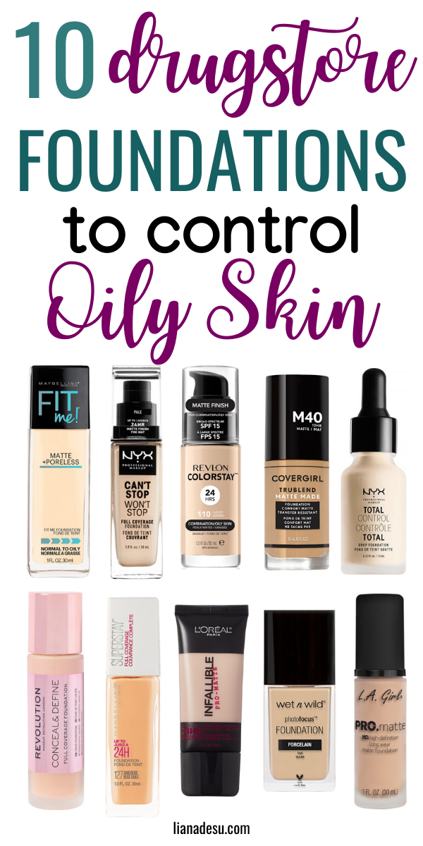10 Best Drugstore Foundations For Oily Skin Stay Shine Free All Day Liana Desu Best Foundation For Oily Skin Foundation For Oily Skin Best Drugstore Foundation