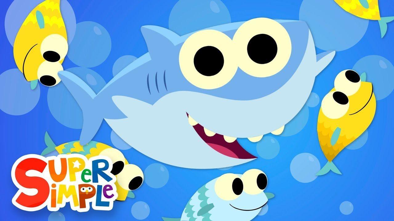Baby Shark Kids Songs Super Simple Songs Baby Shark