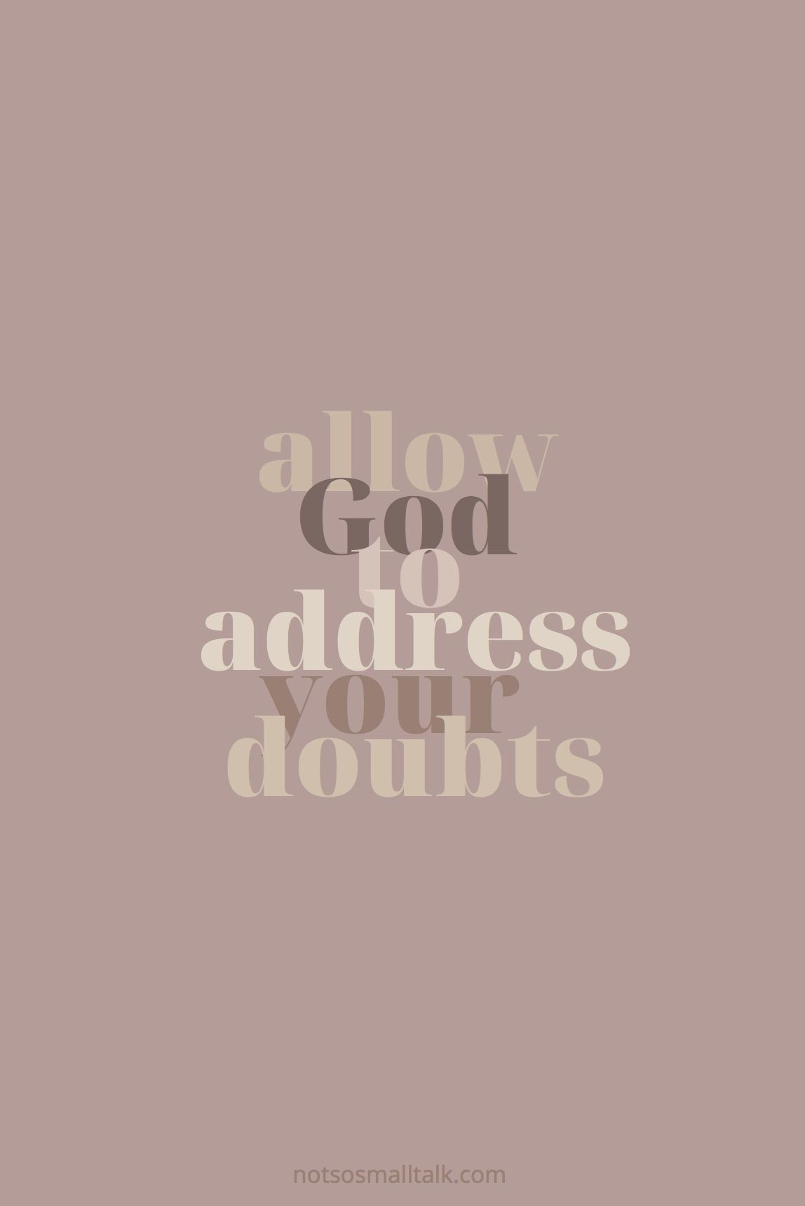 Bring Your Doubts to God