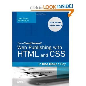 Sams Teach Yourself Web Publishing With Html And Css In One Hour A Day Includes New Html5 Coverage 6t Web Design Quotes Online Web Design Web Design Websites