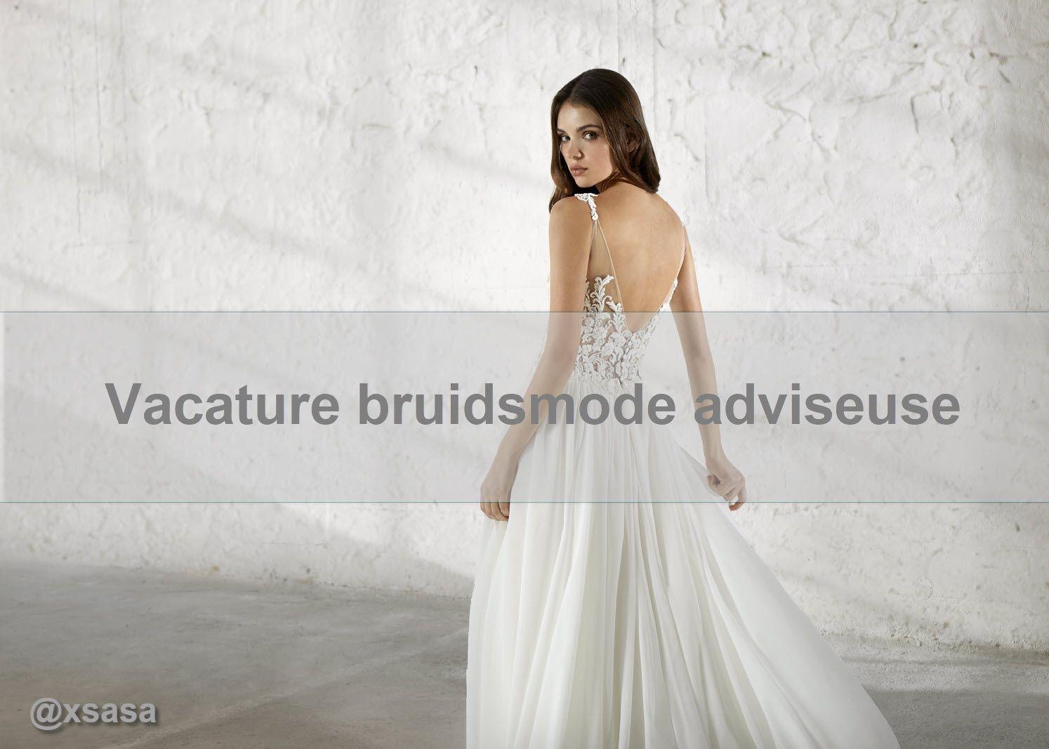 vacature bruidsmode