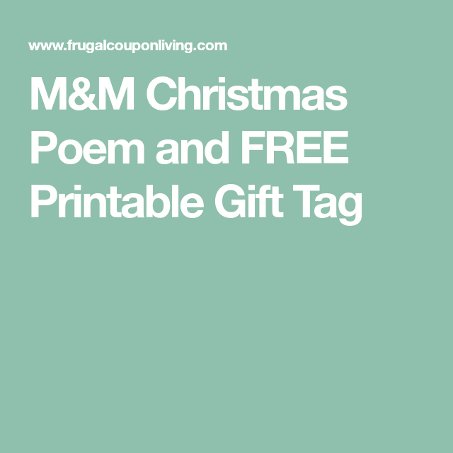 mm christmas poem and free printable gift tag