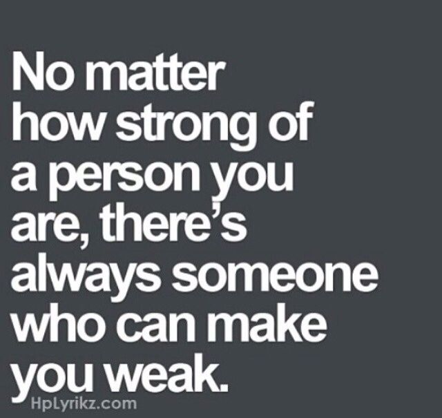 No matter how strong you are   #truth #love #quote | Sayings