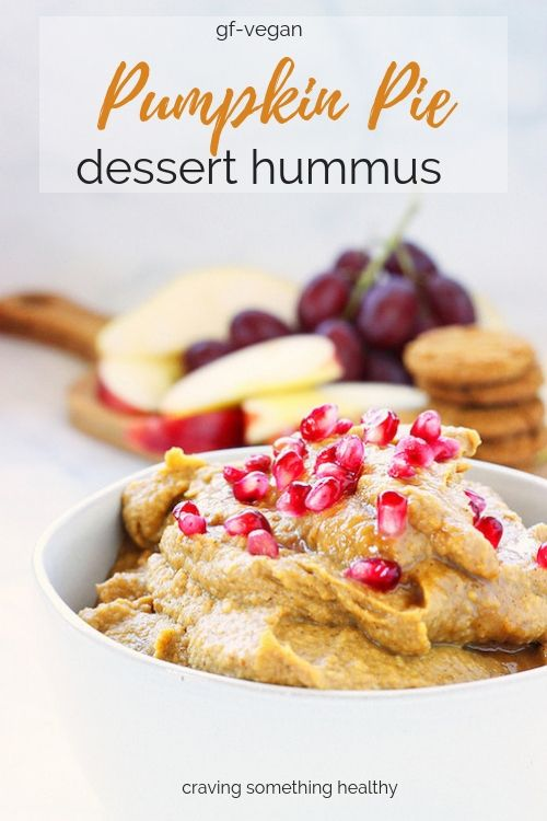 Pumpkin Pie Dessert Hummus - Craving Something Healthy...