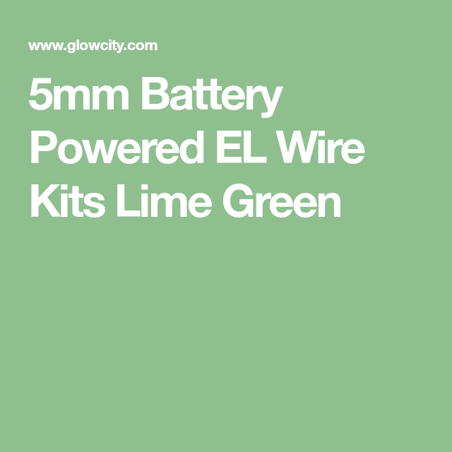 5mm Battery Powered EL Wire Kits Lime Green | bar mitzvah ...