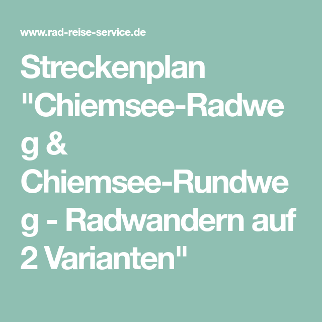 Streckenplan Chiemsee Radweg Chiemsee Rundweg Radwandern Auf 2 Varianten Radweg Rad Chiemsee