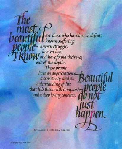 Most Beautiful Inspirational Quotes: The Most Beautiful People I Know