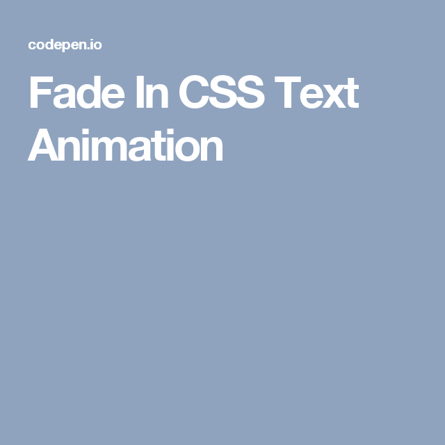 Fade In CSS Text Animation | Animations | Text animation