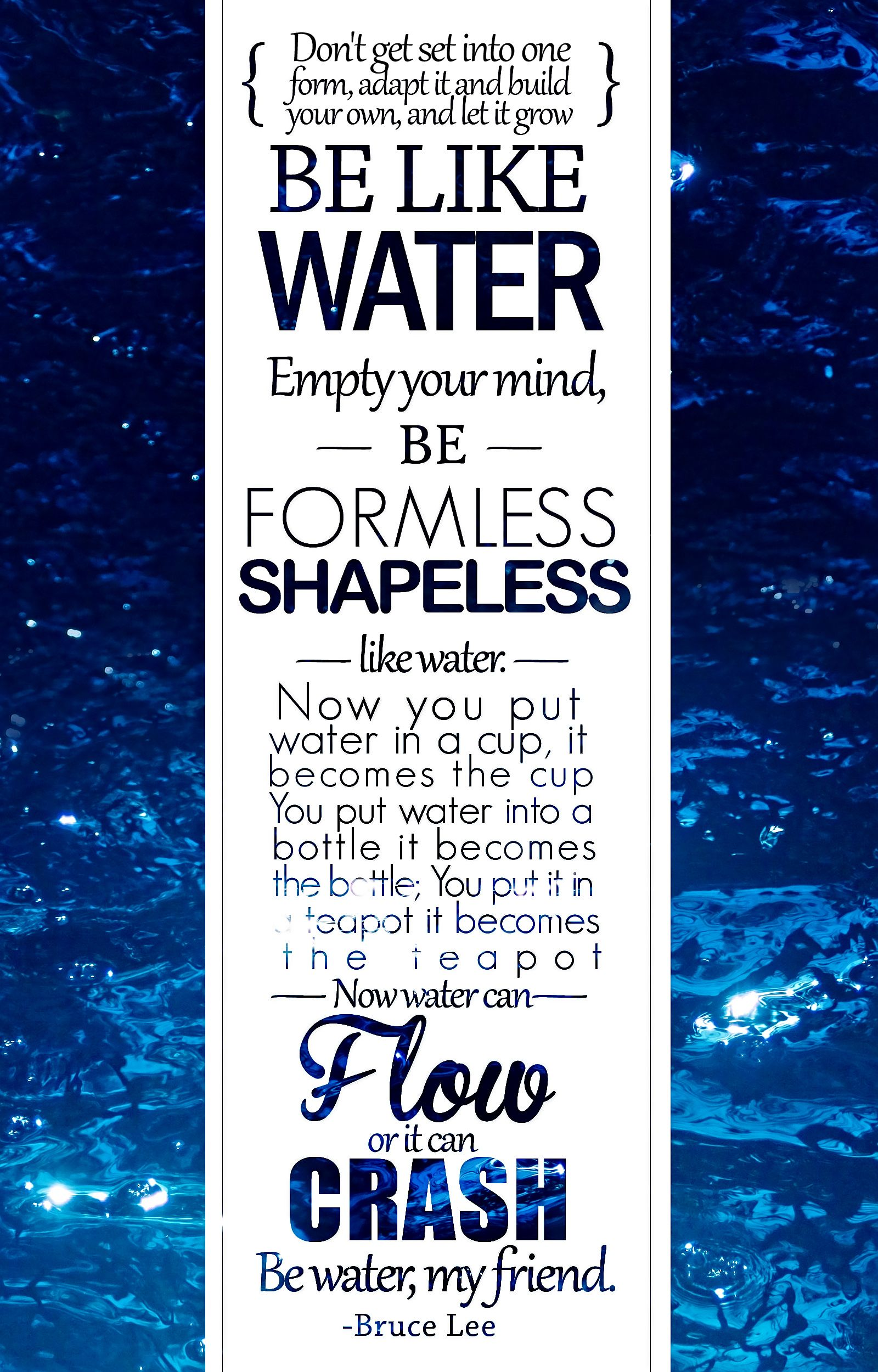 Be like water Bruce lee quotes, Adulting quotes